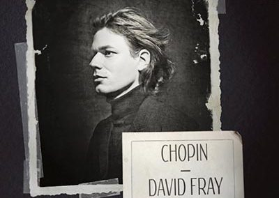 OUT NOW! David Fray's First Recording Dedicated to The Music of Chopin